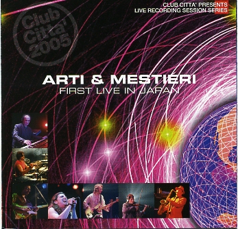 ARTI E MESTIERI - FIRST LIVE IN JAPAN (CD)
